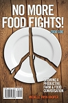 No More Food Fights by Michele Payn-Knoper