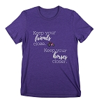Keep your friends close. Keep your horses closer t-shirt
