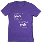 Keep your friends close. Keep your goats closer t-shirt