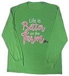 Pink Tractor Long Sleeve T-Shirt-GREEN LIFE IS BETTER ON THE FARM